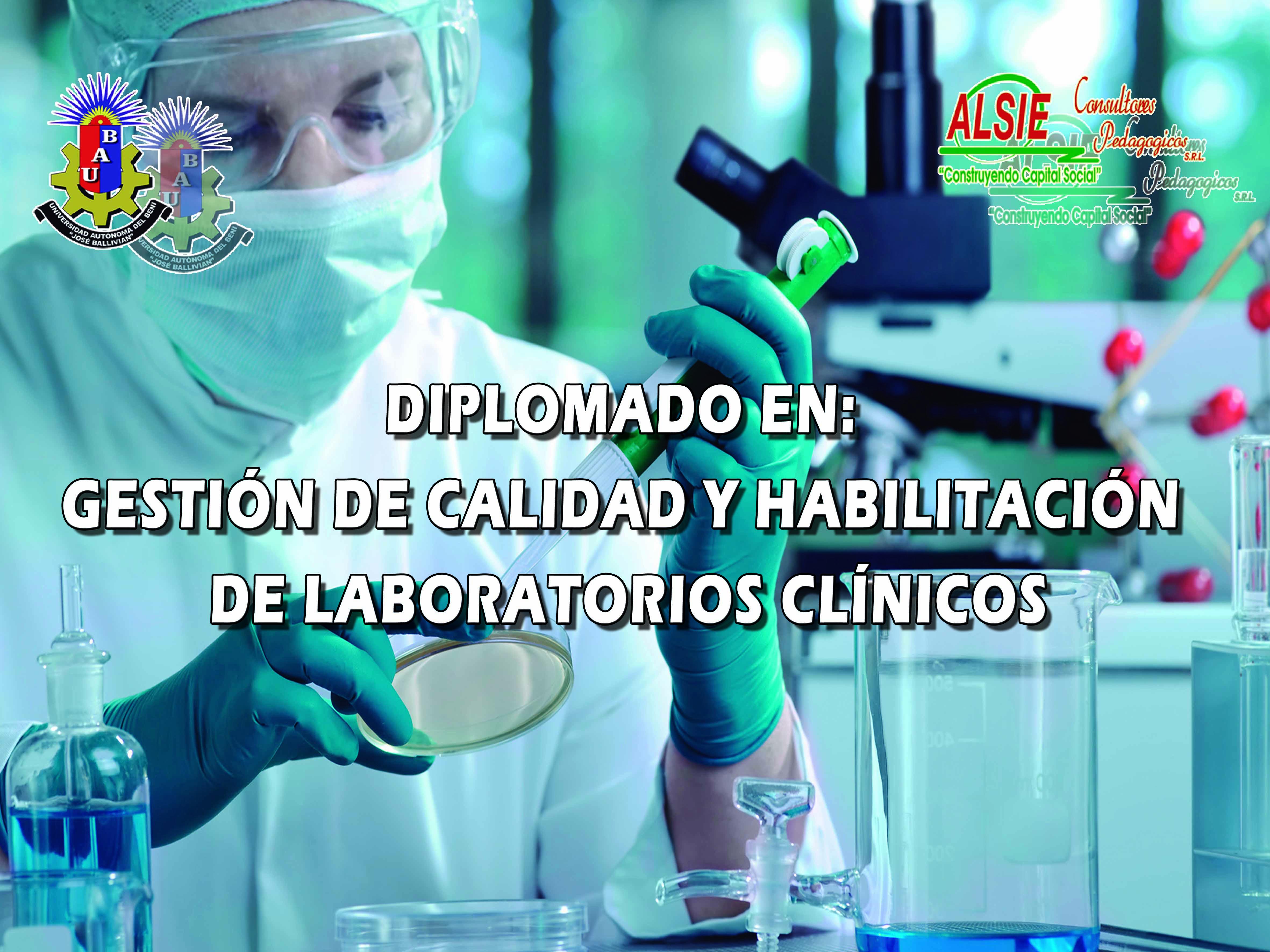 Diplomado en Gestión de Calidad y Habilitación de Laboratorios Clínicos